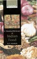 Historical Dictionary of Indian Food