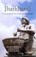 Jharkhand Environment, Development, Ethnicity