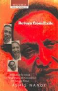 Return from Exile: Alternative Sciences, Illegitimacy of Nationalism, The Savage Freud (Oxfo...