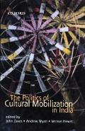 Politics of Cultural Mobilization in India