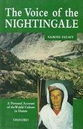 Voice of the Nightingale: A Personal Account of the Wakhi Culture in Hunza