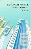 Financial Sector Development in Asia