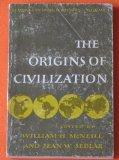 The origin of civilization (Readings in world history, vol.1)