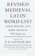 Revised Medieval Latin Word-List from British and Irish