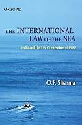 The International Law of the Sea India and Unclos 1982