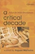 Critical Decade : Policies for India's Development