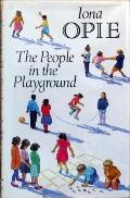 People in the Playground - Iona Archibald Opie - Hardcover
