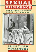 Sexual Dissidence Augustine to Wilde, Freud to Foucault