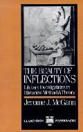 Beauty of Inflections Literary Investigations in Historical Method and Theory