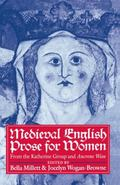 Medieval English Prose for Women Selections from the Katherine Group and Anerene Wisse