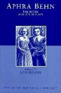 The Rover and Other Plays: The Rover; The Feigned Courtesans; The Lucky Chance; The Emperor ...