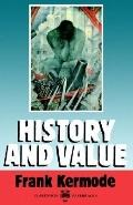 History and Value The Clarendon Lectures and the Northcliffe Lectures, 1987