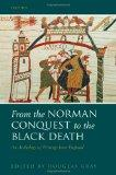 From the Norman Conquest to the Black Death: An Anthology of Writings from England