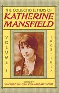 Collected Letters of Katherine Mansfield: 1888-1917