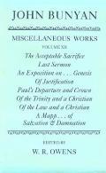 Miscellaneous Works of John Bunyan Vol. 12 : The Acceptable Sacrifice; Last Sermon; an Expos...