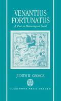 Venantius Fortunatus: A Latin Poet in Merovingian Gaul