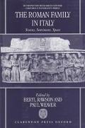 Roman Family in Italy: Status, Sentiment, Space - Beryl Rawson - Hardcover