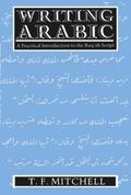Writing Arabic A Practical Introduction to Ruq'Ah Script