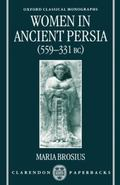 Women in Ancient Persia 559-331 Bc