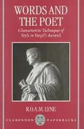 Words and the Poet Characteristic Techniques of Style in Vergil's Aeneid