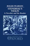 Stendhal's Violin A Novelist and His Reader