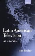 Latin American Television A Global View