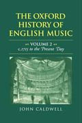 Oxford History of English Music From C. 1715 to the Present Day