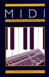 MIDI: A Comprehensive Introduction (Computer Music & Digital Audio)