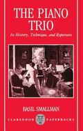 Piano Trio Its History, Technique, and Repertoire