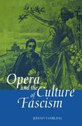 Opera and the Culture of Fascism