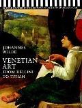 Venetian Art From Bellini to Titian