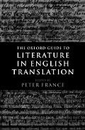 Oxford Guide to Literature in English Translation - Peter France - Hardcover