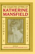 The Collected Letters of Katherine Mansfield: Volume 5: 1922