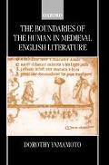 Boundaries of the Human in Medieval English Literature