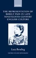 Representation of Bodily Pain in Late Nineteenth-Century English Culture