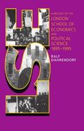 LSE: A History of the London School of Economics and Political Science 1895-1995