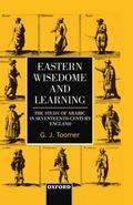 Eastern Wisdom and Learning The Study of Arabic in Seventeenth-Century England