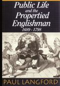 Public Life and Properties Englishmen, 1689-1798
