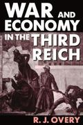 War and Economy in the Third Reich