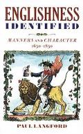 Englishness Identified Manners and Character 1650-1850