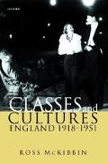 Classes and Cultures England 1918-1951