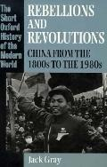 Rebellions and Revolutions China from the 1800s to the 1980s