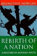 Rebirth of a Nation Wales, 1880-1980