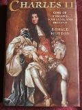 Charles the Second: King of England, Scotland, and Ireland - Ronald Hutton - Hardcover