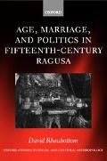 Age, Marriage, and Politics in Fifteenth-Century Ragusa