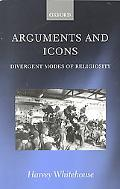 Arguments and Icons Divergent Modes of Religiosity