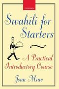 Swahili for Starters A Practical Introductory Course