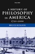 History of Philosophy in America 1720-2000