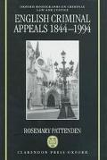 English Criminal Appeals 1844-1994 Appeals Against Conviction and Sentence in England and Wales
