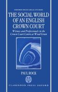 Social World of an English Crown Court Witness and Professionals in the Crown Court Centre a...